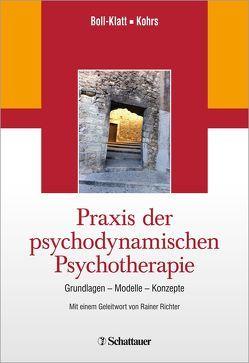 Praxis der psychodynamischen Psychotherapie von Boll-Klatt,  Annegret, Kohrs,  Mathias