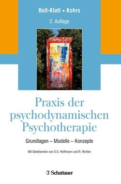Praxis der psychodynamischen Psychotherapie von Boll-Klatt,  Annegret, Kohrs,  Mathias, Richter,  Rainer