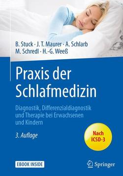 Praxis der Schlafmedizin von Maurer,  Joachim T., Schlarb,  Angelika A., SCHREDL,  MICHAEL, Stuck,  Boris A., Weeß,  Hans-Günter