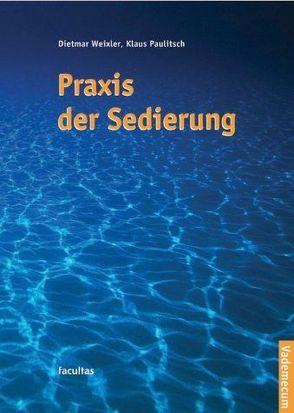 Praxis der Sedierung von Paulitsch,  Klaus, Weixler,  Dietmar