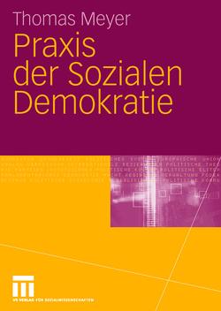 Praxis der Sozialen Demokratie von Meyer,  Thomas, Turowski,  Jan