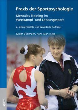 Praxis der Sportpsychologie von Beckmann,  Jürgen, Elbe,  Anne-Marie