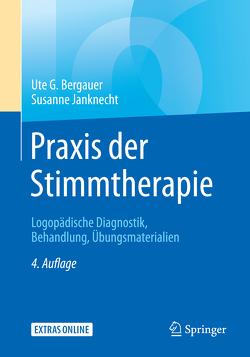 Praxis der Stimmtherapie von Bergauer,  Ute G., Janknecht,  Susanne