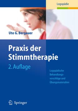 Praxis der Stimmtherapie von Bergauer,  Ute G.