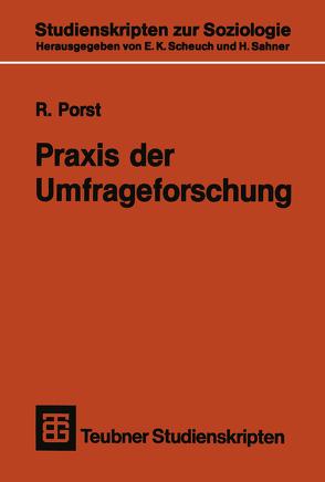 Praxis der Umfrageforschung von Porst,  R.