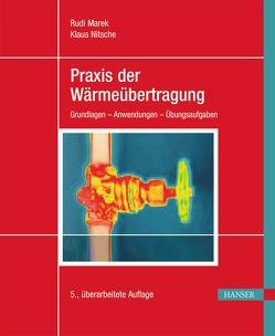 Praxis der Wärmeübertragung von Marek,  Rudi, Nitsche,  Klaus
