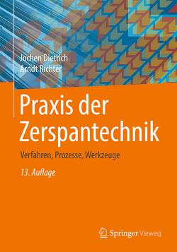 Praxis der Zerspantechnik von Dietrich,  Jochen, Richter,  Arndt