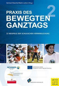 Praxis des Bewegten Ganztags von Leitner,  Martin, Waschler,  Gerhard