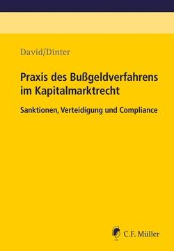 Praxis des Bußgeldverfahrens im Kapitalmarktrecht von David,  Daniel, Dinter,  Lasse