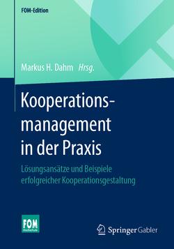Praxis des Kooperationsmanagements von Dahm,  Markus H.