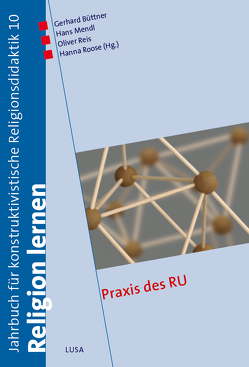 Praxis des RU von Büttner,  Gerhard, Mendl,  Hans, Reis,  Oliver, Roose,  Hanna