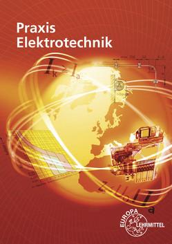 Praxis Elektrotechnik von Braukhoff,  Peter, Feustel,  Bernd, Käppel,  Thomas, Tkotz,  Klaus