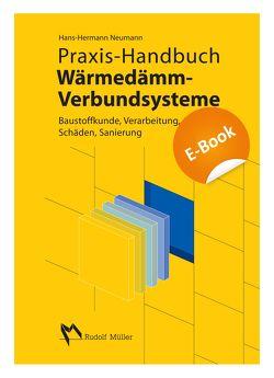 Praxis-Handbuch Wärmedämm-Verbundsysteme – E-Book (PDF) von Neumann,  Hans H