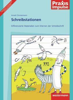 Praxis Impulse / Schreibstationen von Zimmermann,  Annette