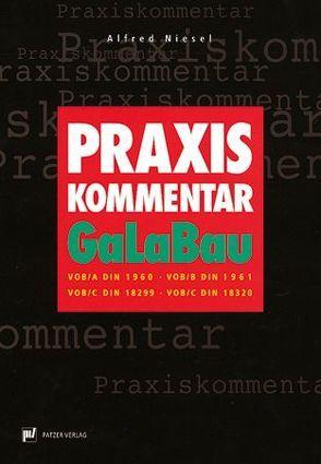 Praxis-Kommentar GaLaBau von Niesel,  Alfred