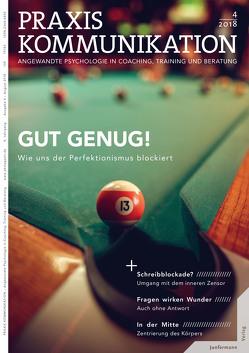 Praxis Kommunikation 4/2018 Einzelheft