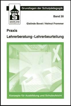 Praxis Lehrerberatung – Lehrerbeurteilung von Bovet,  Gislinde, Frommer,  Helmut