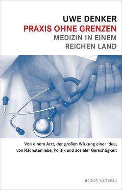 Praxis ohne Grenzen von Denker,  Uwe