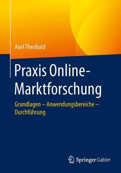Praxis Online-Marktforschung von Theobald,  Axel