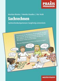 Praxis Pädagogik / Sachrechnen von Klunter,  Martina, Raudies,  Monika, Veith,  Ute