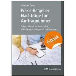 Praxis-Ratgeber: Nachträge für Auftragnehmer – E-Book (PDF) von Duve,  Helmuth