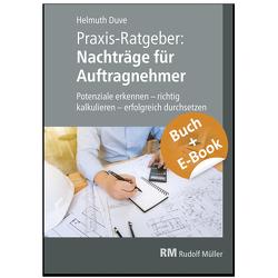 Praxis-Ratgeber: Nachträge für Auftragnehmer – mit E-Book von Duve,  Helmuth