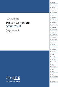 PRAXIS-Sammlung Steuerrecht von Hilber,  Klaus