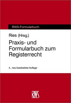 Praxis- und Formularbuch zum Registerrecht von Rieß,  Peter