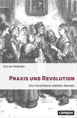 Praxis und Revolution von von Redecker,  Eva