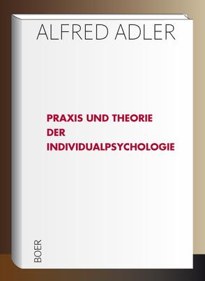 Praxis und Theorie der Individualpsychologie von Adler,  Alfred