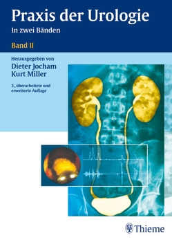 Praxis Urologie Band II von Albers,  Peter, Allolio,  Bruno, Andreas,  Johannes, Jocham,  Dieter, Miller,  Kurt
