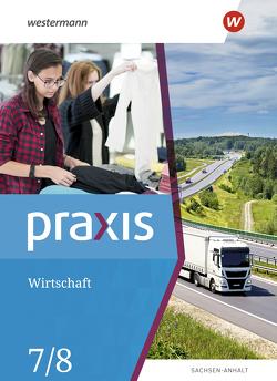 Praxis Wirtschaft / Praxis Wirtschaft – Ausgabe 2020 für Sachsen-Anhalt