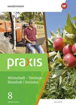 Praxis – WTH / Soziales / Praxis – WTH: Wirtschaft / Technik / Haushalt für die Oberschulen in Sachsen- Ausgabe 2020