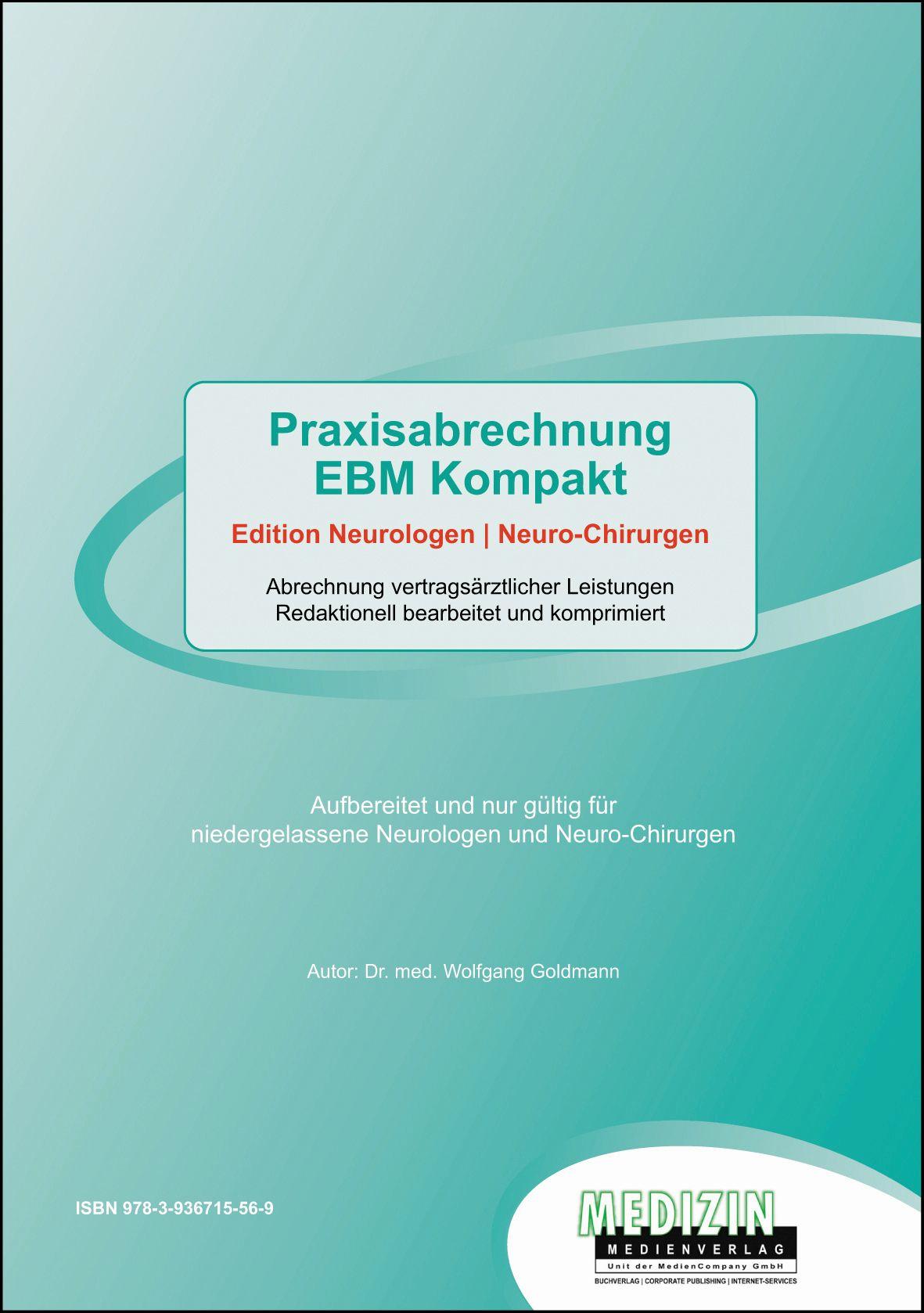 praxisabrechnung ebm kompakt von dr med goldmann wolfgang edition. Black Bedroom Furniture Sets. Home Design Ideas