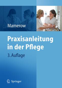 Praxisanleitung in der Pflege von Mamerow,  Ruth