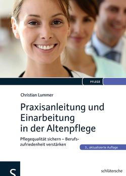 Praxisanleitung und Einarbeitung in der Altenpflege von Lummer,  Dr. Christian