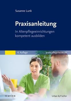 Praxisanleitung von Lunk,  Susanne
