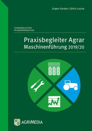 Praxisbegleiter Agrar von Gerken,  jürgen, Lossie,  Ulrich