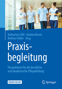 Praxisbegleitung von Felber,  Bettina, Kemser,  Johannes, Kerres,  Andrea, Lüftl,  Katharina