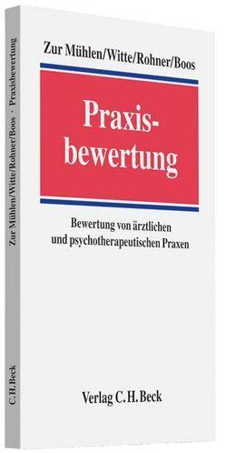 Praxisbewertung von Boos,  Frank, Mühlen,  Doris zur, Rohner,  Markus, Witte,  Axel