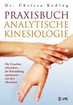 Praxisbuch analytische Kinesiologie von Keding,  Dr. med. Christa