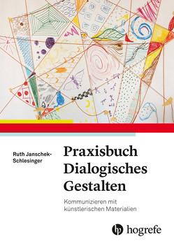 Praxisbuch dialogisches Gestalten von Schlesinger,  Ruth