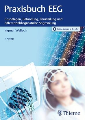 Praxisbuch EEG von Wellach,  Ingmar