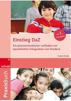 Praxisbuch Deutsch als Fremdsprache / Einstieg DaZ von Strozyk,  Krystyna