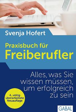 Praxisbuch für Freiberufler von Hofert,  Svenja