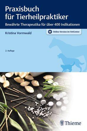 Praxisbuch für Tierheilpraktiker von Vormwald,  Kristina