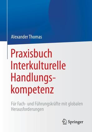 Praxisbuch Interkulturelle Handlungskompetenz von Thomas,  Alexander