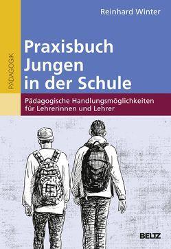 Praxisbuch Jungen in der Schule von Winter,  Reinhard