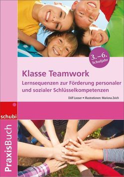 Praxisbuch Klasse Teamwork von Looser,  Dölf