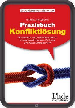 Praxisbuch Konfliktlösung von Nitzsche,  Isabel